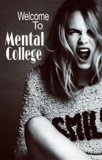 Mental College by angellica880