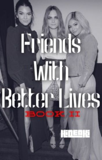 Friends with Better Lives(caraxkendall) sequel to Friends with Benefits