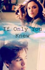 If Only You Knew by _madiiiiiiii_