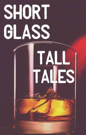 Short glass, tall tales by Enzofromspace