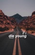 If I Die Young + lrh by blcksweet