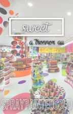 sweet ○ tronnor au by spraypaintedgold