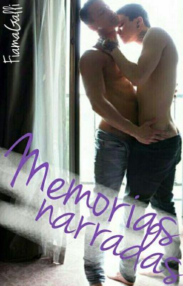Memorias narradas [Relatos Gays]