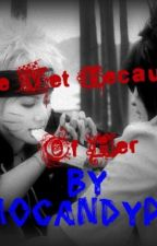 We met Because of Her ~ Boy on Boy Naruto Love Story ~ by EmoCandyPop