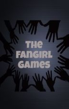The Fangirl Games by Musicks