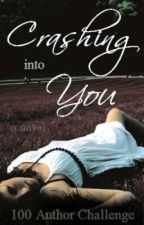 Crashing into you by The100Authors