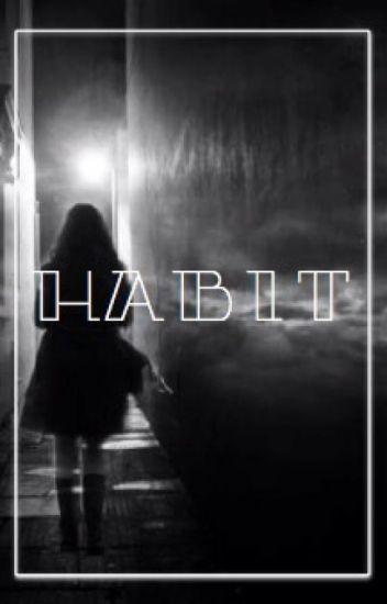 Habit ||Jeff the Killer||