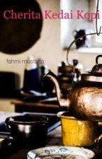 cherita kedai kopi by FahmiMustaffa