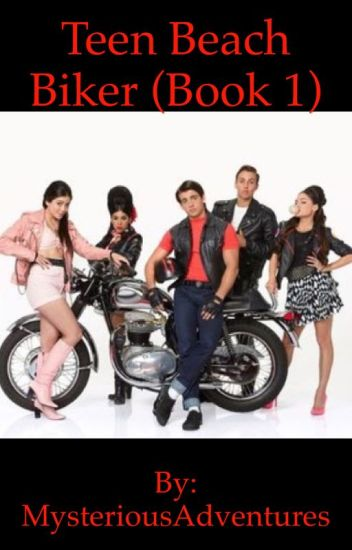 Teen Beach Biker (Book 1)