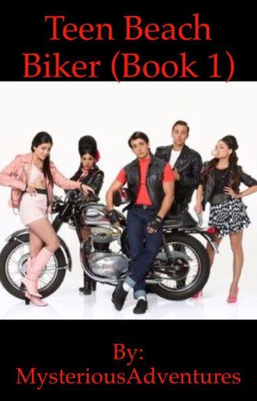 Teen Beach Biker (Book 1)