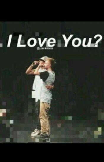 I Love You?(Jolinsky Fanfic)(Boyxboy)