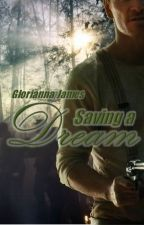 Secrets Book 2: Saving a Dream by Gloriannajames