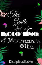 Merman's Seeds (Bk 2) by DisciplesofLove