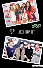 She's Kinda Hot ( 5 Seconds Of Summer & Little Mix ) by AlyssaPeralta19