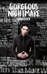 Gorgeous Nightmare || Andy Biersack by chanfuck