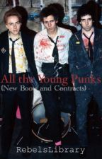 All the Young Punks (New Boots and Contracts) by RebelsLibrary