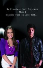 My Clumsiest Lady Bodyguard Whom I Crazily Fall In Love With(JulNiel) by MiziAN19