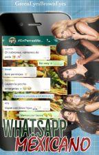 WhatsApp Mexicano | Camren :{D by GreenEyesBrownEyes