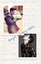 Angel to my ears by LingLuvJae