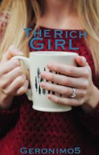 The Rich Girl by Geronimo5
