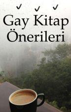 Gay Kitap Önerileri by GayKitapOnerileri