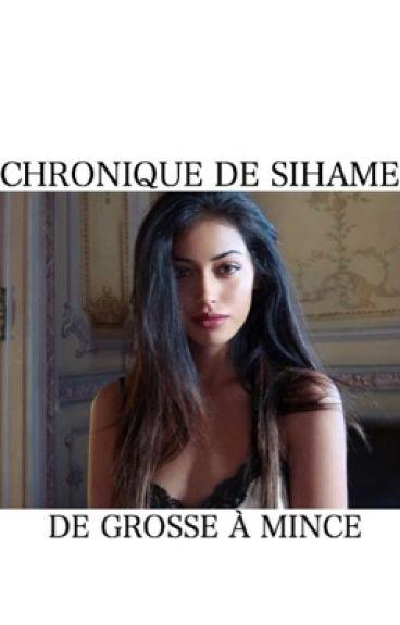 Chronique de Siham : de grosse à mince.