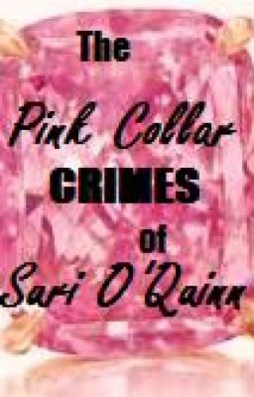 The Pink Collar Crimes of Suri O'Quinn by akaSHORTY