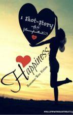 Happiness ? (One-Shot-Story) by KinsHeartbeat