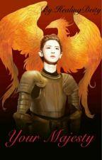 Your Majesty by HealingDeity