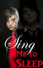Sing Me To Sleep (frerard, traduction française) by anast66