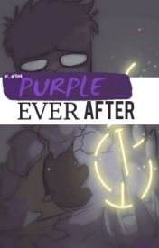 PURPLE EVER AFTER (NT!VINCE X READER) by 4uthor