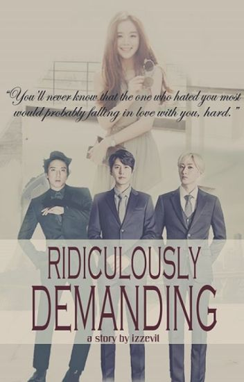 Ridiculously Demanding (Kyuhyun Fanfiction)
