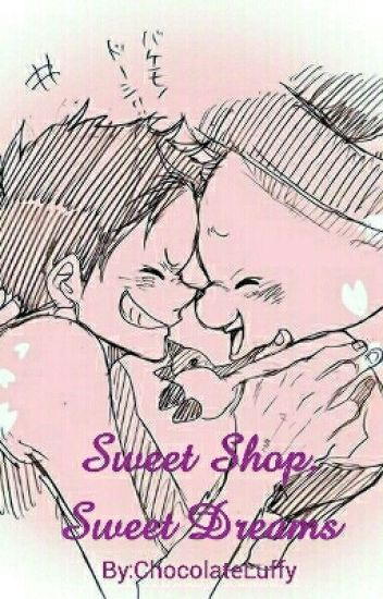 Sweet Shop, Sweet Dreams
