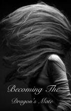 Becoming The Dragon's Mate (bwwm) by Kiyah0301