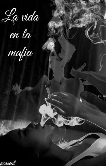 La vida en la Mafia