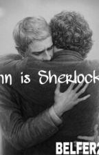 John is sherlocked by BELFER221B