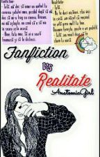 Fanfiction vs. Realitate by AnatomicGirl