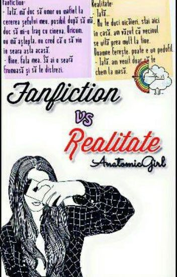 Fanfiction vs. Realitate