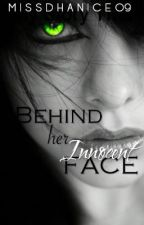 Behind Her Innocent Face by doraemon_da_killer09