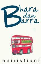 Bhara dan Barra [1/1] by eniristiani
