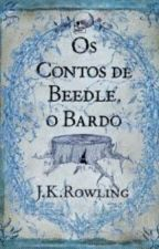 Os Contos de Beedle, o Bardo by CelesteS2