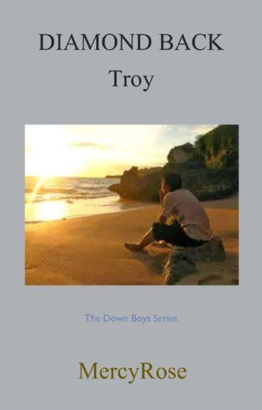 """Diamond Back"" The Down Boys Series by MercyRose"