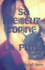 Sa Meilleure Copine la Pute by hB8443