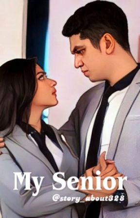 MY SENIOR by story_about328