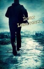 Dear Lasercorn by SinningCinnamonRoll