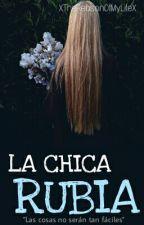 La Chica Rubia. by AdrianaRdzMtz