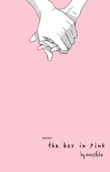 The Boy in Pink :: Lashton