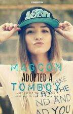 Magcon Adopted A Tomboy by xx1badboys1xx