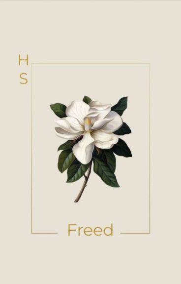 Freed [H.S.] #Wattys2016