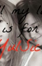 All My Love is For YulSic by Yaangyoung